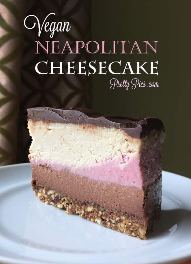 Vegan Neapolitan Cheesecake