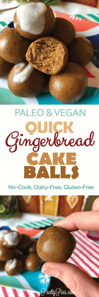 Quick Gingerbread Cake Balls (Vegan, Paleo, No-Bake) - PrettyPies.com