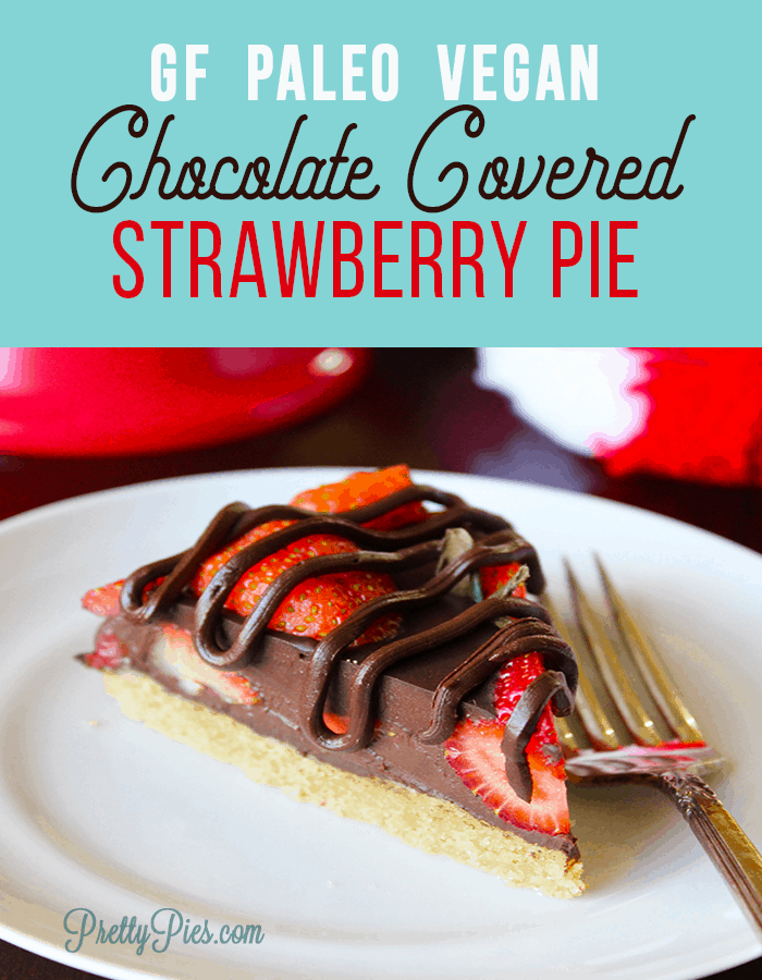 Chocolate Covered Strawberry Pie! An elegant dessert bursting with juicy berries in decadent chocolate ganache-- free from gluten, grains, dairy, & eggs. (#Vegan and #Paleo with a #lowcarb option) - PrettyPies.com