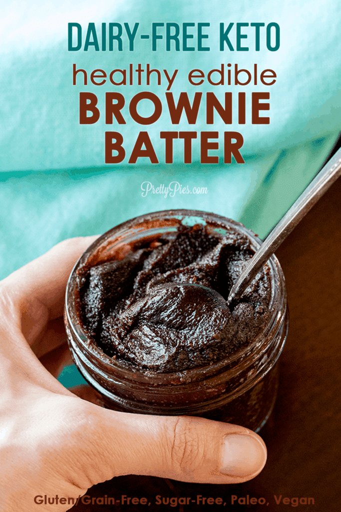 Dairy-Free Keto Edible Brownie Batter/Healthy Chocolate Cookie Dough from PrettyPies.com